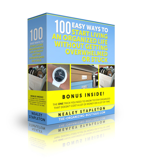 100 Ways To Get Organized Without Getting Stuck Or Feeling Overwhelmed