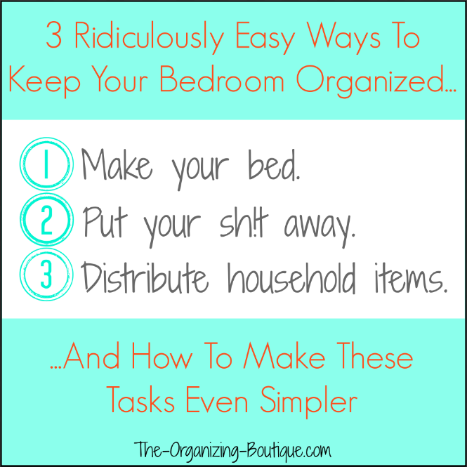 3 Bedroom Organizing Ideas
