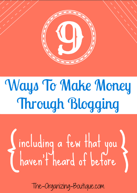 9 Ways To Make Money Through Blogging