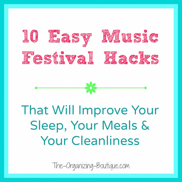 10 music festival & camping hacks that rock