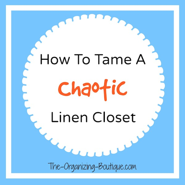 how to tame a chaotic linen storage cabinet