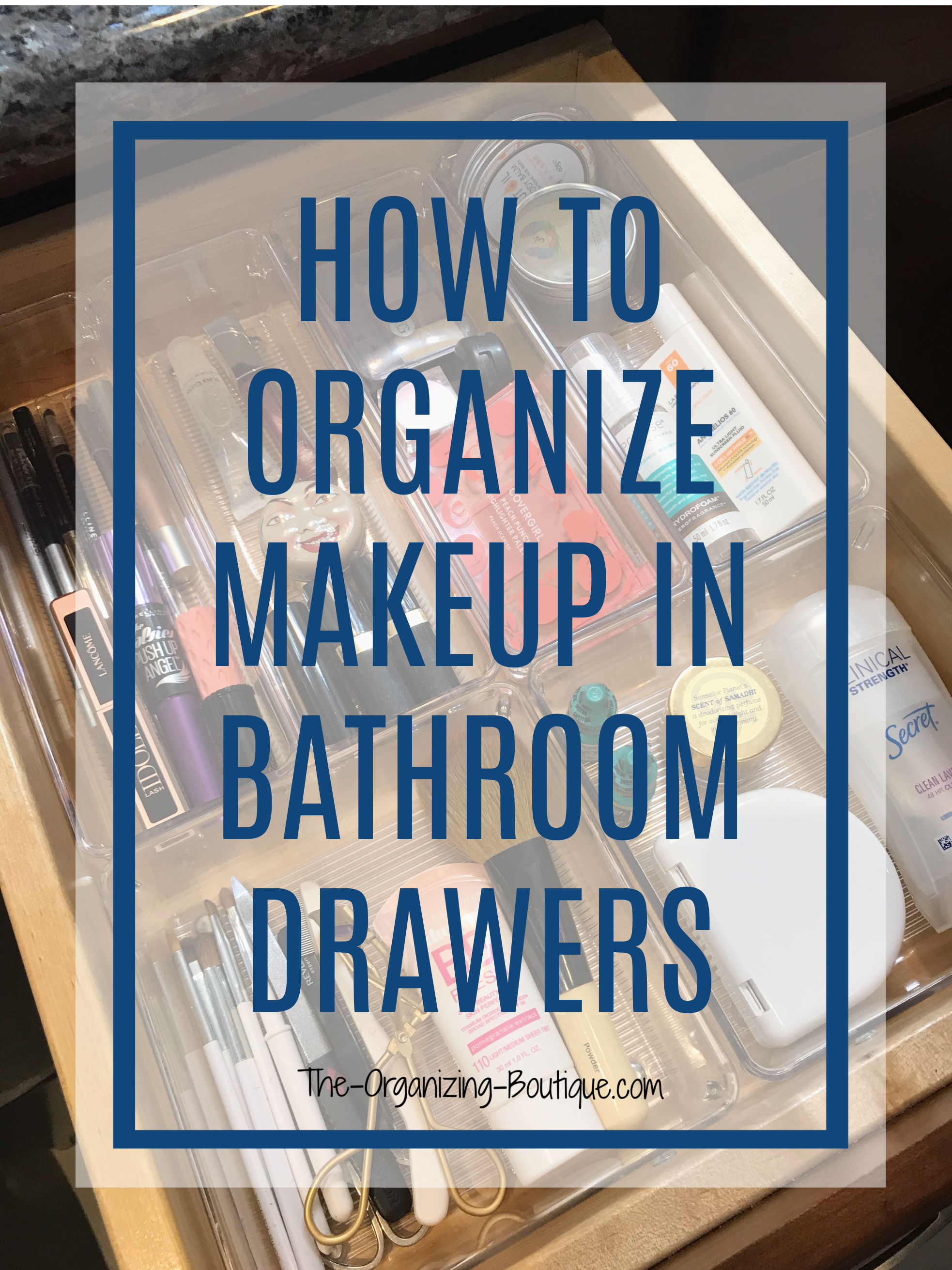 How To Organize Makeup In Bathroom Drawers