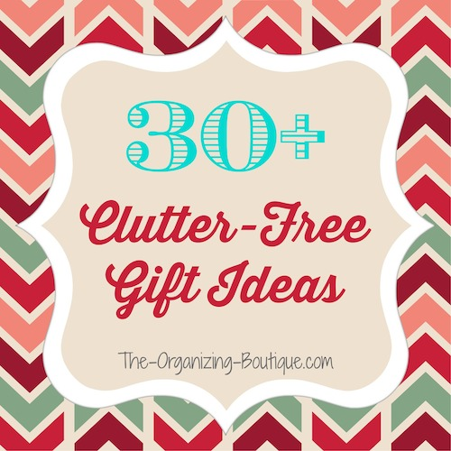 clutter free and organized - best gift ideas