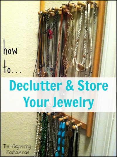 how to declutter and store your jewelry
