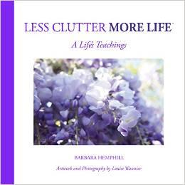 Less Clutter More Life by Barbara Hemphill