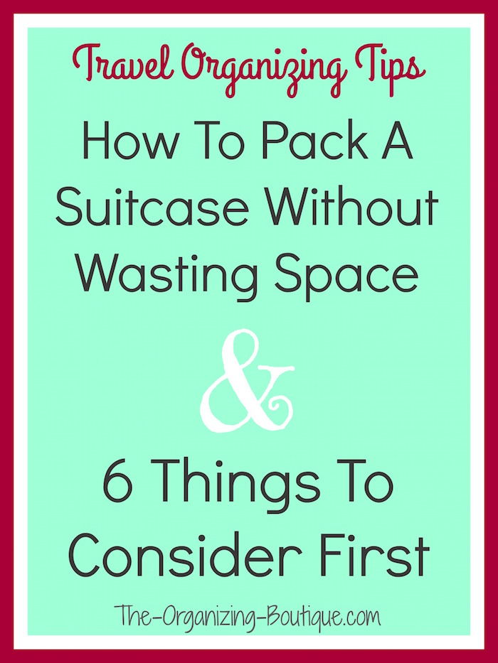 how to pack a suitcase without wasting space