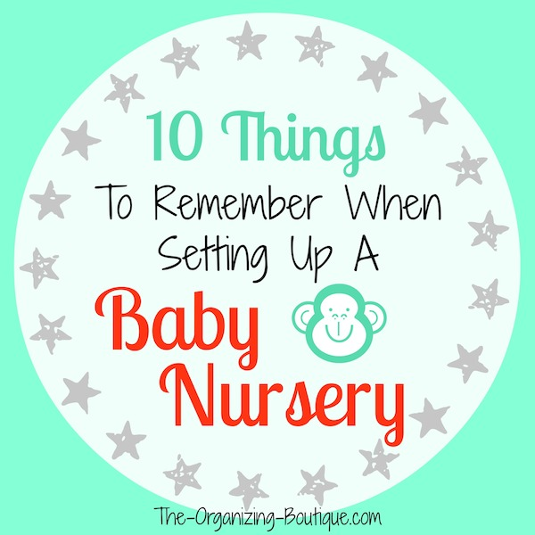 10 things to remember when setting up a modern baby nursery