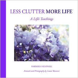 Less Clutter More Life by Barbara Hemphill